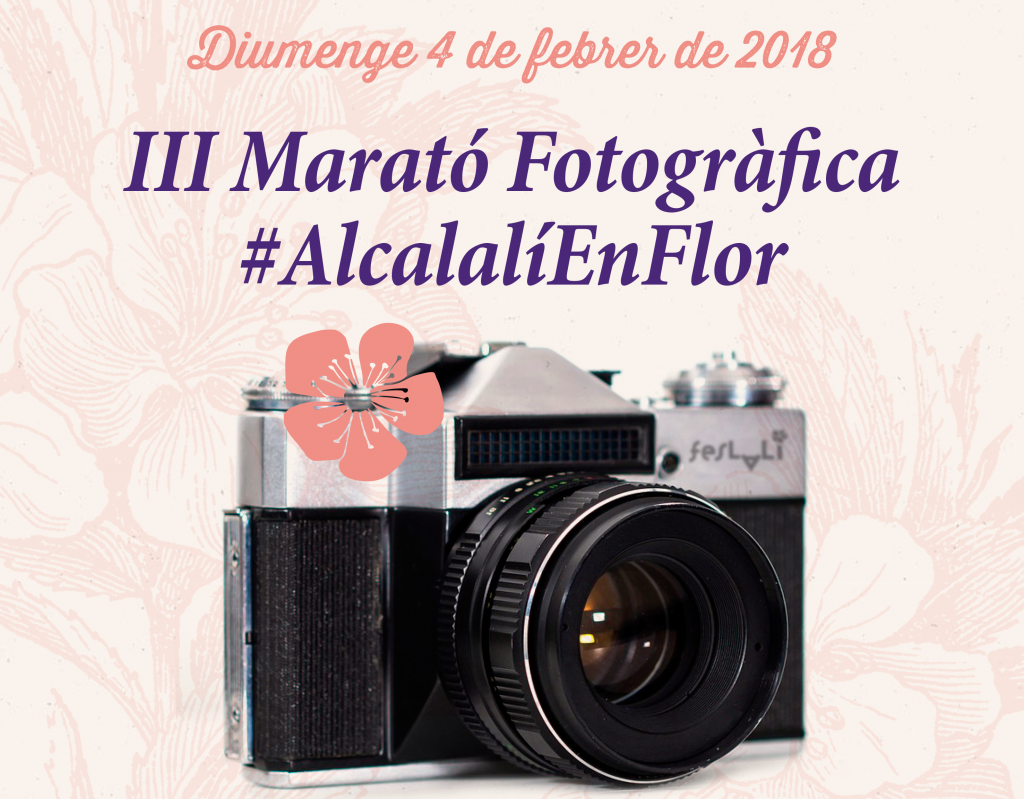 III Marató Fotogràfica Feslalí. Alcalalí en flor 2018 - Alcalalí turismo